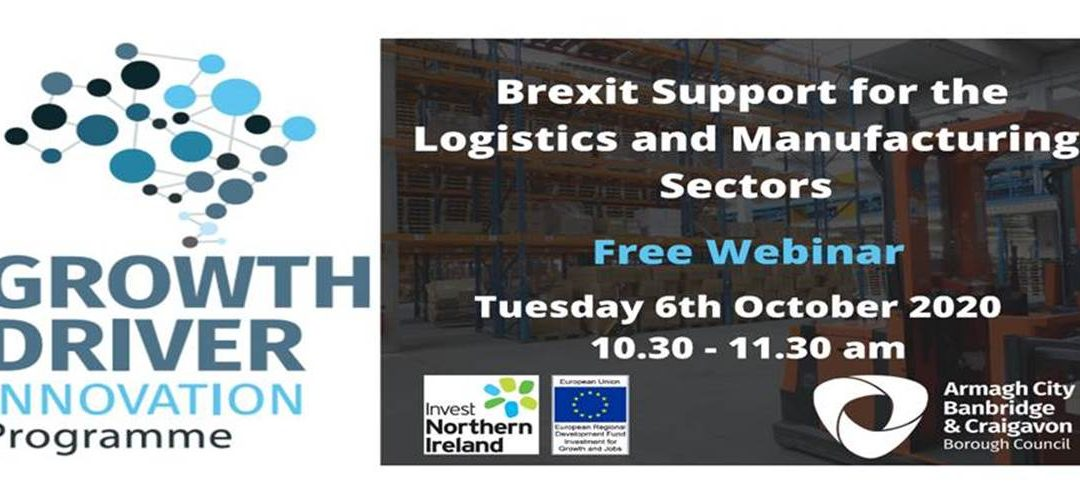 Invitation to Free Webinar – Brexit Support for the Logistics and Manufacturing Sectors
