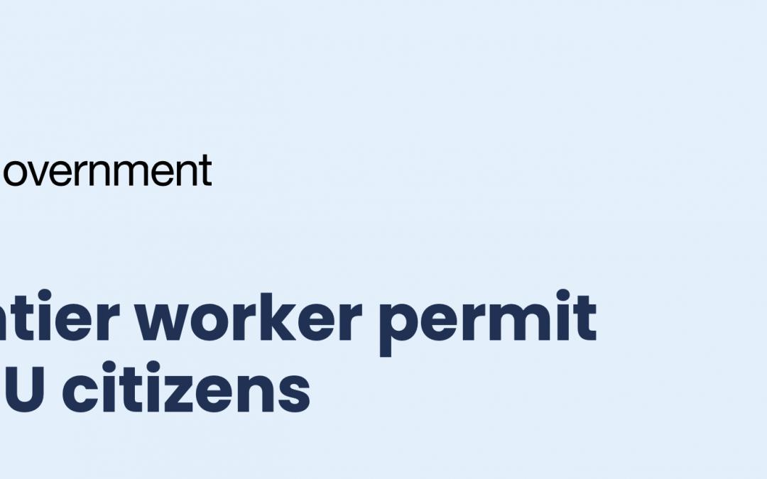 Frontier Worker Permit Scheme