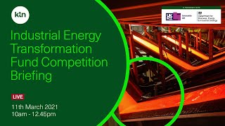 Industrial Energy Transformation Fund (IETF) hosting briefing event and technology marketplace for businesses in £40 million competition