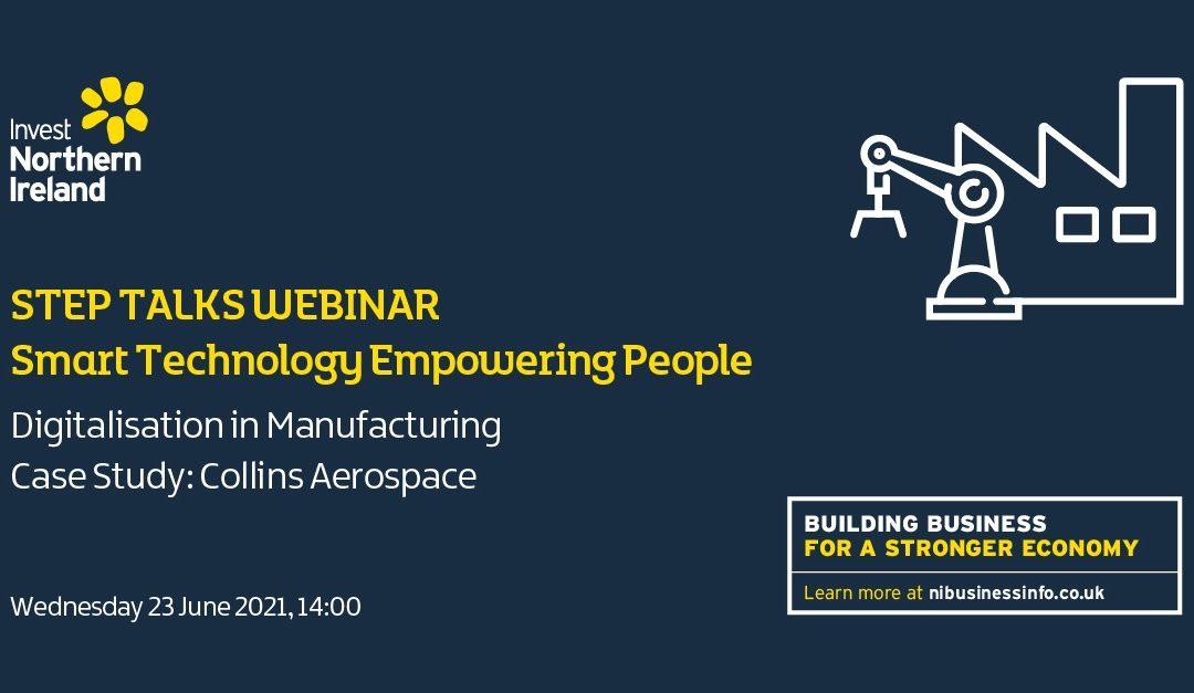 STEP Talk Webinar: Collins Aerospace – Digitalisation in manufacturing