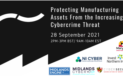 Protecting Manufacturing Assets from the Increasing Cybercrime Threat
